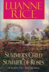 Summer's Child & Summer of Roses - Luanne Rice