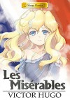By Victor Hugo Manga Classics: Les Miserables Softcover - Victor Hugo