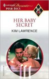 Her Baby Secret - Kim Lawrence