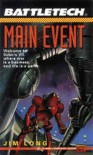 Main Event - James D. Long, Jim Long