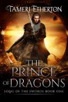The Prince of Dragons - Tameri Etherton