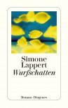 Wurfschatten - Simone Lappert