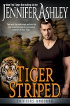 Tiger Striped - Jennifer Ashley