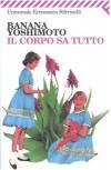 Il corpo sa tutto - Banana Yoshimoto
