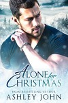Alone For Christmas - Ashley John