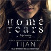 Home Tears - Tijan