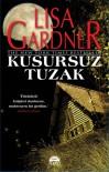 Kusursuz Tuzak - Lisa Gardner