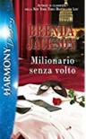 Milionario senza volto - Brenda Jackson