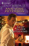 A Cop In Her Stocking (Harlequin Intrigue Series) - Ann Voss Peterson