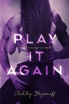 Play It Again (PRG Investigations Book 2) - Ashley Stoyanoff