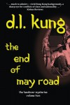 The End of May Road - D.L. Kung