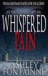 Whispered Pain - Ashley Fontainne