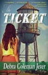 The Ticket - Debra Coleman Jeter