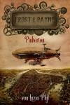 Frost & Payne - Band 7: Pinkerton (Steampunk) - Marco Ansing;Denise Mildes;Sabine Frambach;Andrea Bienek;Hendrik Lambertus;Markus Cremer;Luzia Pfyl;Fabian Dombrowski