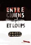 Entre chiens et loups (Entre chiens et loups, #1) - Malorie Blackman,  Amélie Sarn