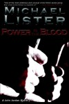Power in the Blood by Michael Lister (2006-06-15) - Michael Lister
