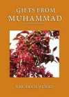 Gifts From Muhammad - Khurram Murad