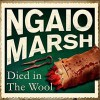 Died In The Wool - Ngaio Marsh, James Saxon