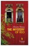 The Mystery of Rio - Alberto Mussa