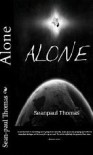 Alone - Sean-Paul Thomas