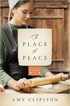 A Place of Peace: A Novel (Kauffman Amish Bakery Series) - Amy Clipston