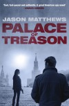 Palace of Treason - Jason Matthews