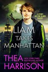Liam Takes Manhattan (Elder Races) - Thea Harrison