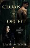 Cloak of Deceit: An Urban Fantasy Romance (Alex Moore Book 1) - Gwen Mitchell