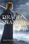 Dragonshadow - Elle Katharine White