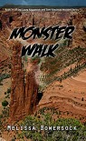 Monster Walk - Melissa Bowersock