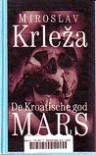 De Kroatische god Mars - Miroslav Krleža, Helene Houtzager
