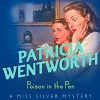 Poison In The Pen - Patricia Wentworth, Diana Bishop