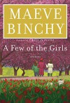 A Few of the Girls: Stories - Maeve Binchy