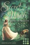 Secret Woods, Band 1: Das Reh der Baronesse - Jennifer Alice Jager