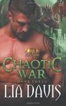 Chaotic War (Sons of War) (Volume 3) - Lia Davis