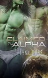 Claimed by the Alpha - Lynn Rose