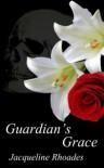 Guardian's Grace - Jacqueline Rhoades