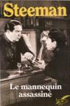 Le Mannequin assassiné - Stanislas-André Steeman