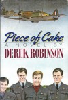 Piece of Cake - Derek Robinson