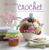 Cute & Easy Crochet: Learn to Crochet With These 35 Adorable Projects - Nicki Trench