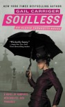 Soulless  - Gail Carriger