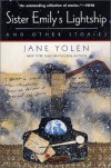Sister Emily's Lightship and Other Stories - Jane Yolen