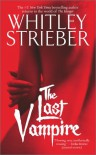 The Last Vampire - Whitley Strieber