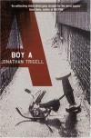 Boy A - Jonathan Trigell