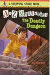The Deadly Dungeon - Ron Roy, John Steven Gurney