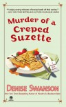 Murder of a Creped Suzette - Denise Swanson