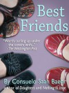 Best Friends - Consuelo Saah Baehr