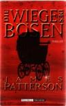 Die Wiege Des Bösen - James Patterson, Karin Meddekis