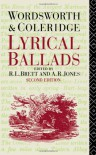 Lyrical Ballads: William Wordsworth and Samuel Taylor Coleridge - William Wordsworth, Samuel Taylor Coleridge, R.L. Brett