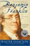 Benjamin Franklin: An American Life -